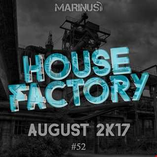 Marinus   House Factory August 2017
