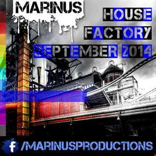 Marinus - House Factory | September 2014