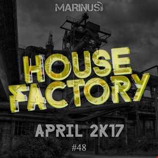 Marinus - House Factory | April 2017