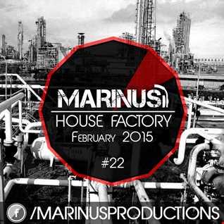 Marinus - House Factory February 2015