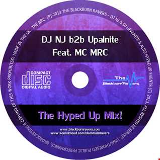 DJ NJ b2b Upalnite Feat. MC MRC - Hyped Up Mix