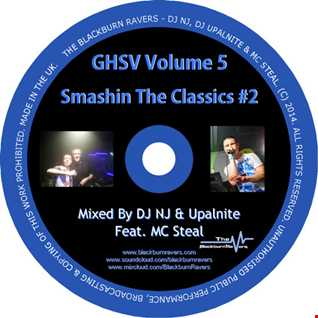 Gettin High Smashin Vibes Volume 5 - Smashin The Classics #2 DJ NJ b2b Upalnite ft MC Steal