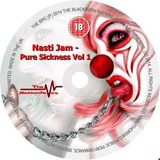 Nasti Jam - Pure Sickness Volume 1