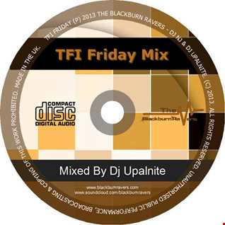 Dj Upalnite - TFI Friday Mix