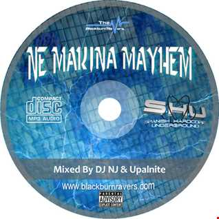 DJ NJ b2b Upalnite - NE Makina Mayhem Volume 1