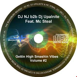 DJ NJ b2b Upalnite Feat. MC Steal - Gettin High Smashin Vibes Vol #2 - D/L in description