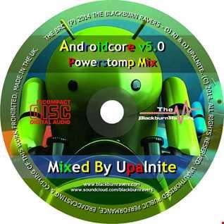 Dj Upalnite - Androidcore v5.0 - Powerstomp Mix