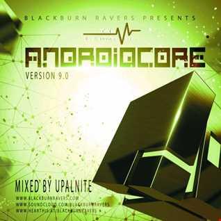 Dj Upalnite – Androidcore V9.0 - D/L in description