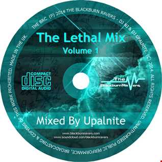 Dj Upalnite - The Lethal Mix Volume 1