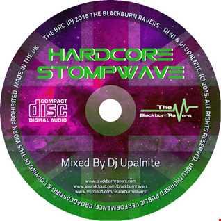 Dj Upalnite - Hardcore Stompwave