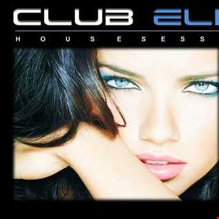 Club Elite House Sessions Episode 13   Mixed By DJ Camilo Campuzano