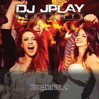 Dj JPlay Presents: Just Dance Vol. 29 (Hip-HopR&B Edition)