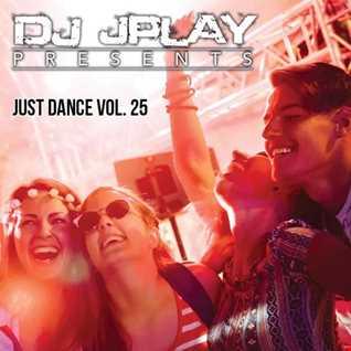 Dj JPlay Presents: Just Dance Vol. 25 (Hip Hop Edition)
