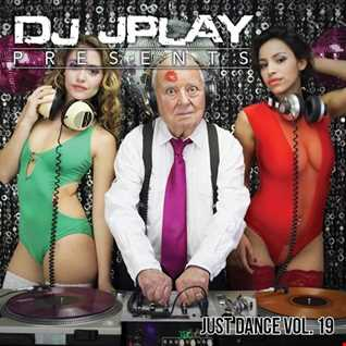 Dj JPlay Presents: Just Dance Vol. 19