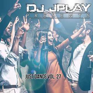 Dj JPlay Presents:  Just Dance Vol. 27 (The Dancehall Flow)