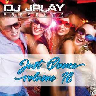 Dj JPlay Presents: Just Dance Vol. 16