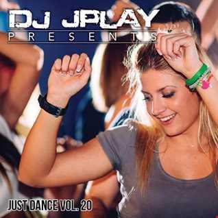 Dj JPlay Presents: Just Dance Vol. 20