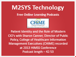 Patient Identity and the Role of Modern CIO's with Sharon Canner