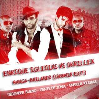 Enrique Iglesias vs Skrillex   Banga bailando (GB3MIX edit)