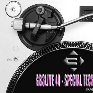 GB3LIVE 40   SPECIAL TECHNO POP (Radio edit)