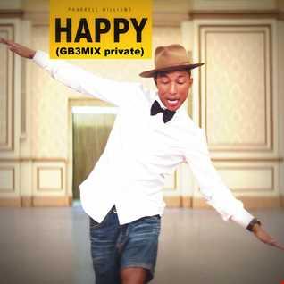 Pharrell Williams   Happy (GB3MIX private)