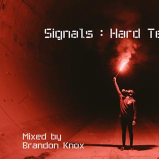 SIGNALS HARD TECHNO 01 MIXED BY BRANDON KNOX.
