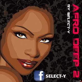 AFRO DEEP 2 by SELECT Y