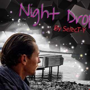 SelecT Y - Night Drop