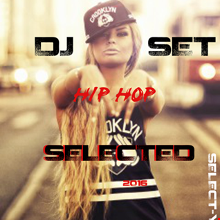 HIP HOP SET   SELECT Y