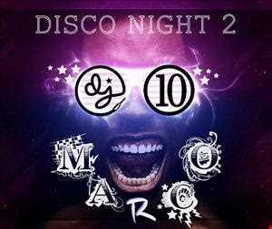DJ 10MARCO Disco Night 2