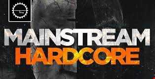 Mainstream Hardcore 1