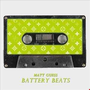 Matt Guess - Battery Beats