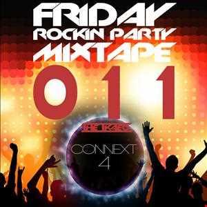FRIDAY ROCKIN' PARTY MIXTAPE 011