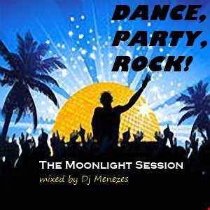 Dance, Party, Rock! (The Moonlight Session)