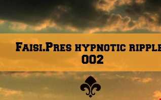 Faisi.Pres.Hypnotic Ripples  002