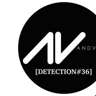 Detection 36! Mix by AndVan