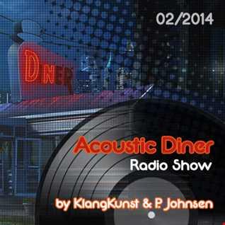 Acoustic Diner (HeyDayz.fm) 02-2014 by KlangKunst & P. Johnsen