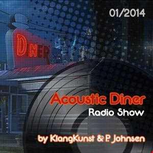 Acoustic Diner (HeyDayz.fm) 01 2014 by KlangKunst & P. Johnsen