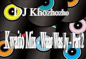 Kwaito Mix   Waar was jy part 2