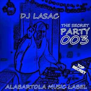 dj lasac the secret party 003
