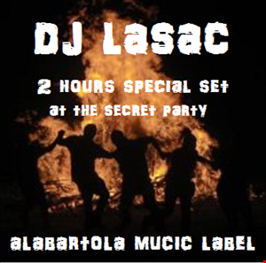 dj lasac 2 hours special set at the secret party