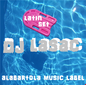 dj lasac latin set