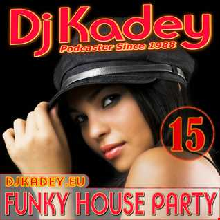 Funky House Party 15