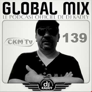 Global Mix 139 (Deep, Sexy, and Funky Party)