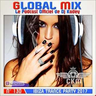 Global Mix 130 (Ibiza Trance Party 2017 - vol.01)