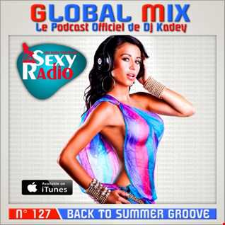 GLOBAL MIX 127 (Back to Summer Groove)