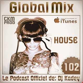GLOBAL MIX 102 (Vocal House Edit)