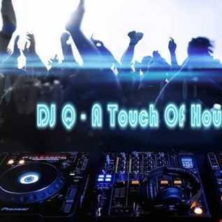 DJ Q - A Touch Of House 4