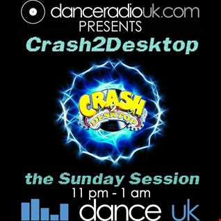 The sunday session breaks 26th april with Crash2desktop