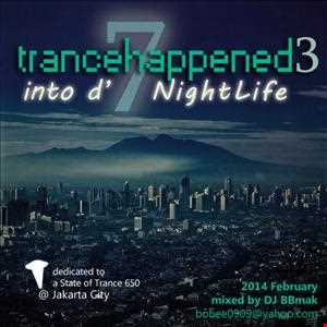Trance 7 Happened 3 - NIGHTLIFE